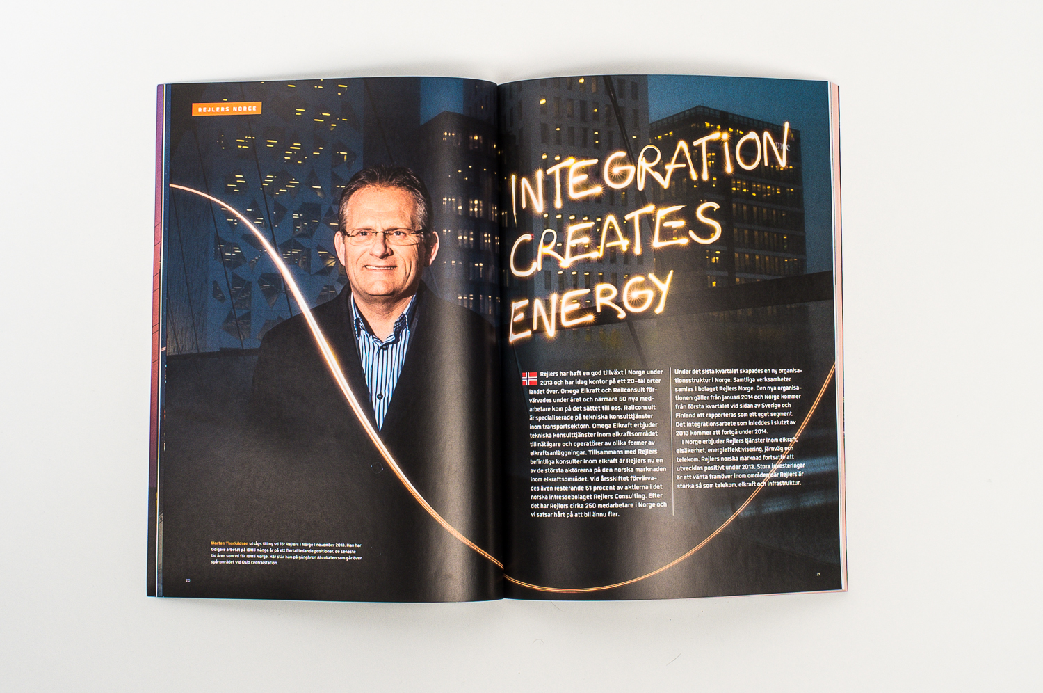 From Rejlers ABs annual review, 2013. Photo of Norwegian CEO Morten Torkildsen. Published in 2014 in swedish and english versions.